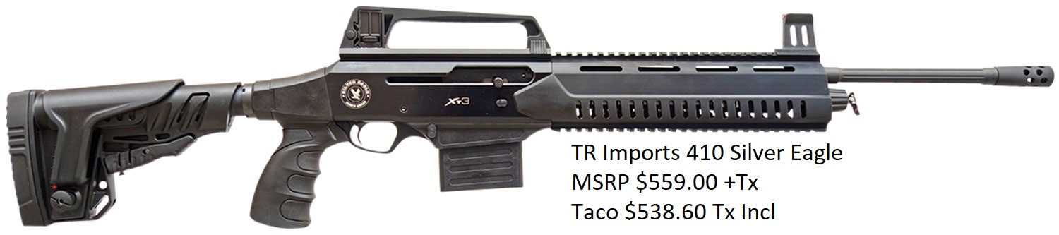 TR Imports 410 Silver Eagle MSRP $559.00 +Tx, TACO$538.60Tx Incl